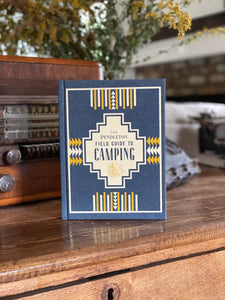 Pendleton Field Guide to Camping