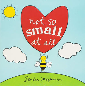 """Not So Small at All"" Board Book By Sandra Magsamen"