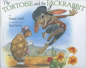"""The Tortoise and the Jackrabbit"" Book By Susan Lowell"
