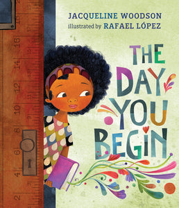 """The Day You Begin"" Book By Jacqueline Woodson"