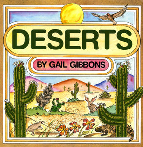 """Deserts"" Book By Gail Gibbons"