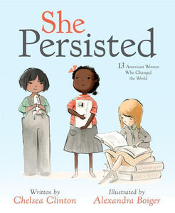 """She Persisted"" Book By Chelsea Clinton"