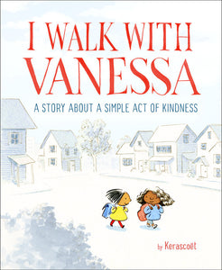 """I Walk With Vanessa"" Book By Kerascoll"