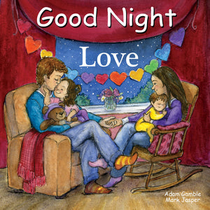 """Good Night Love"" Board Book By Adam Gamble and Mark Jasper"