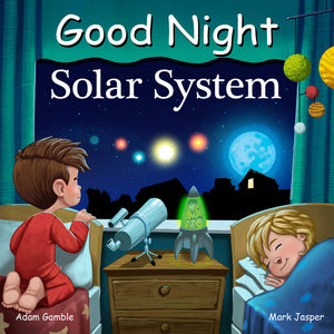 """Good Night Solar System"" Board Book By Adam Gamble and Mark Jasper"