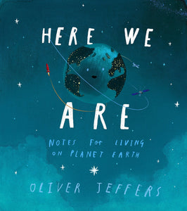 """Here We Are"" Book By Oliver Jeffers"