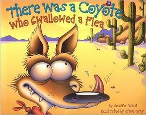 """There Was A Coyote Who Swallowed A Flea"" Book By Jennifer Ward"