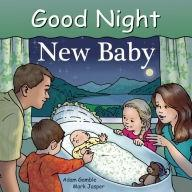 """Good Night New Baby"" Board Book by Adam Gamble"