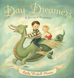 """Day Dreamers"" Board Book By Emily Winfield Martin"