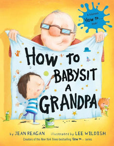 """How to Babysit a Grandpa"" Book By Jean Reagan"