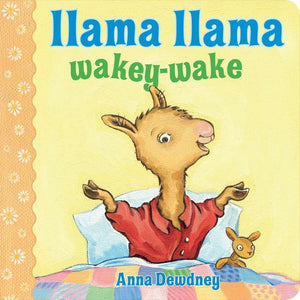 """Llama Llama Wakey-Wake"" Board Book By Anna Dewdney"