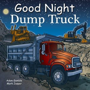 """Good Night Dump Truck"" Board Book By Adam Gamble"