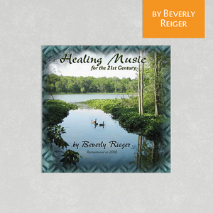 Healing Music by Beverly Rieger