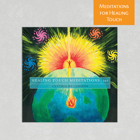 Healing Touch Meditations Two by Cynthia Hutchison