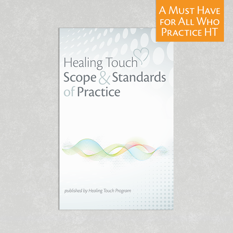 Healing Touch Scope and Standards of Practice