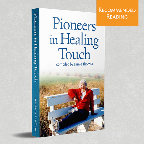 Pioneers in Healing Touch