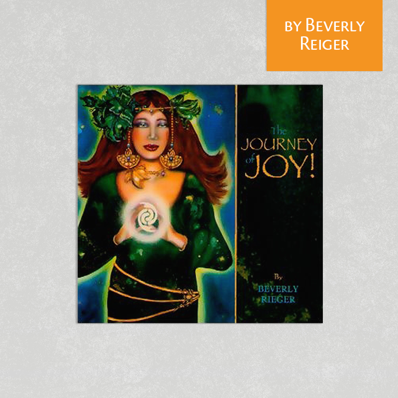 The Journey of Joy by Beverly Rieger