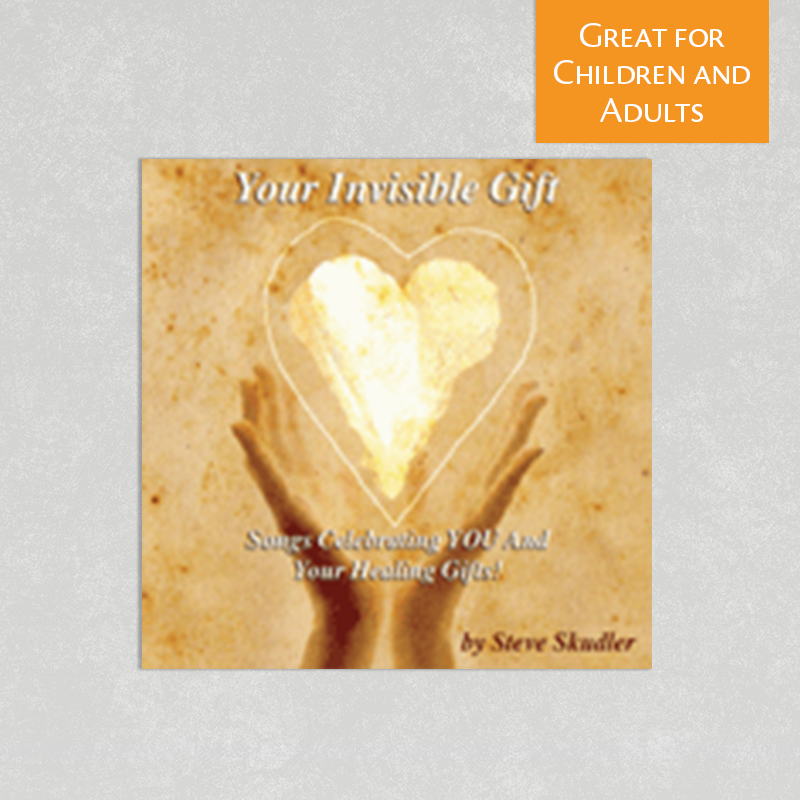 Your Invisible Gift by Steve Skudler