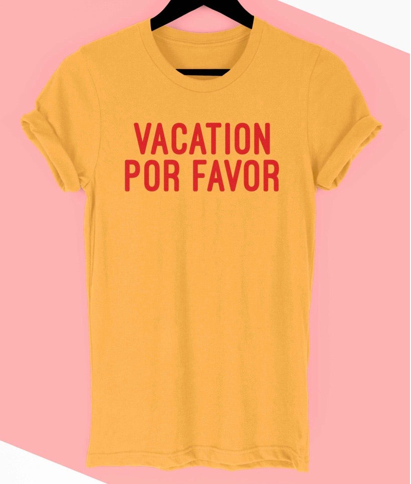 Mustard Vacation Por Favor Tee Shirt
