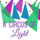 A Circus of Light