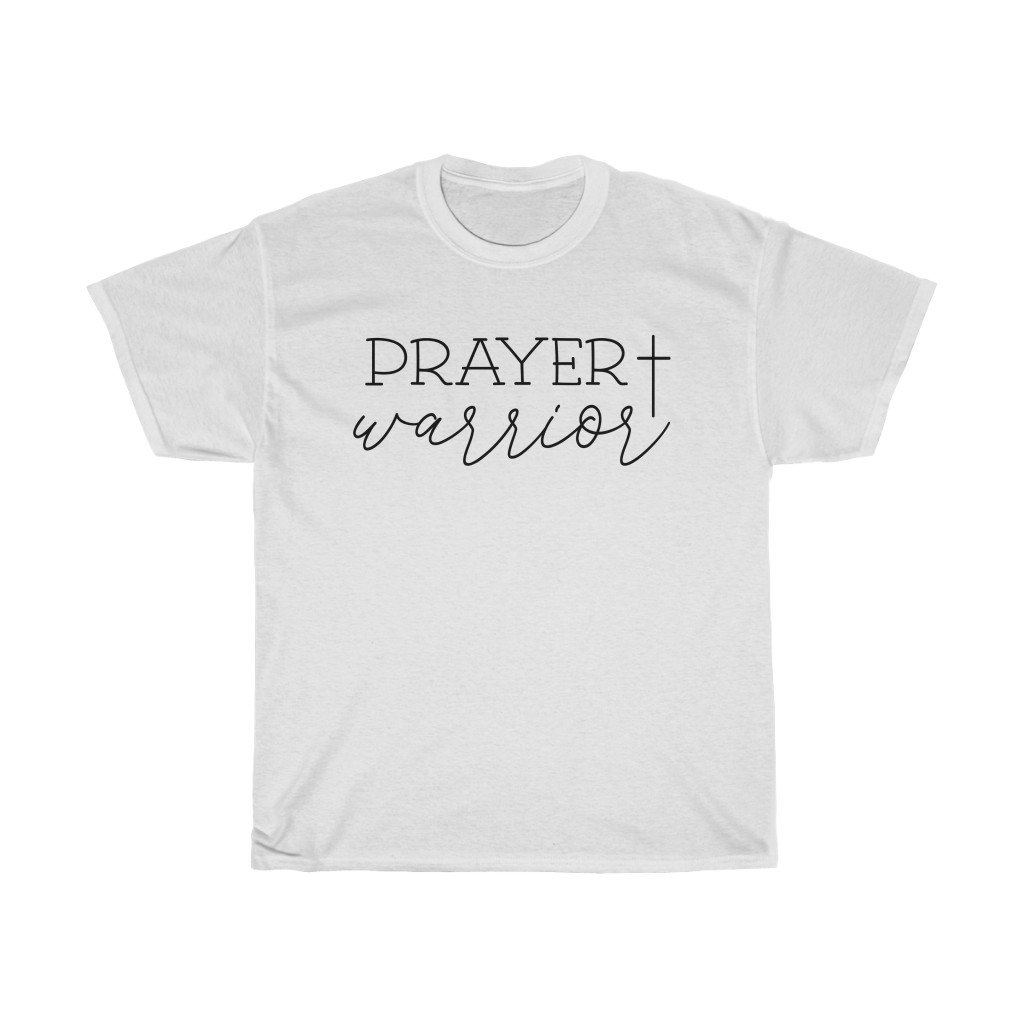 T-Shirt White / S Prayer Warrior Shirt - Christian T shirt Fundraiser tee, unisex t-shirt. gift for men and women