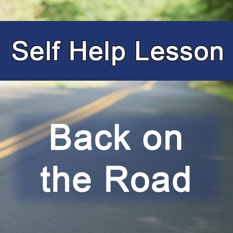 Back on the Road - Self Help Lesson (Digital Only)