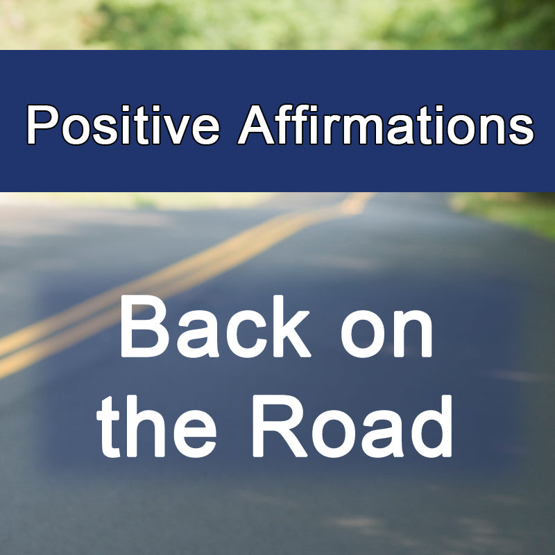 Back on the Road - Positive Affirmations (Digital Only)