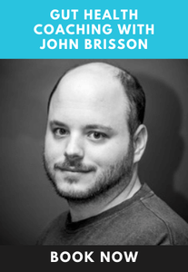 Health Coaching with John Brisson and a Digital Copy of Fix Your Gut
