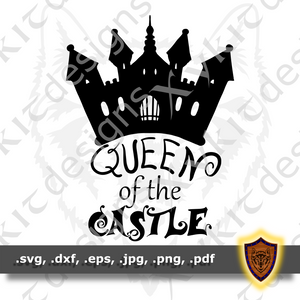 Queen of the Castle - Scrapbook - Silhouette - T-shirt SVG design (Digital Download)