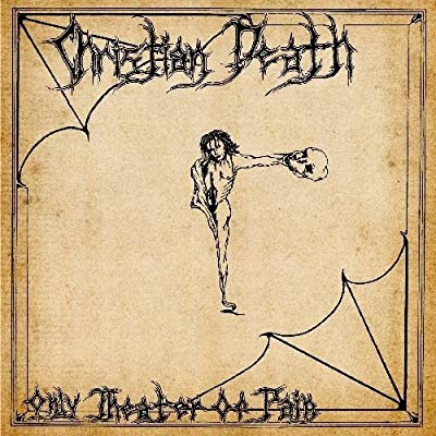 Christian Death - Only Theatre Of Pain [LP]