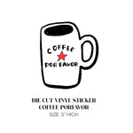Vinyl Sticker- Coffee Por Favor