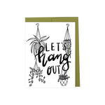Let's Hang Out - Plant card