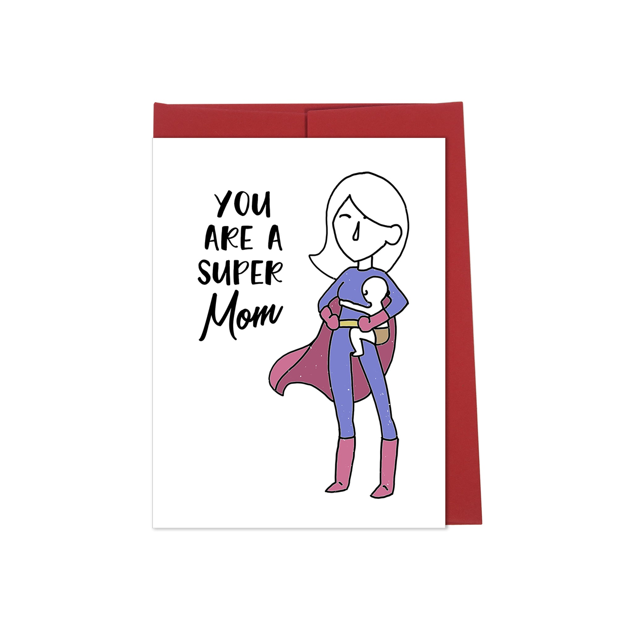 You Are A Super Mom