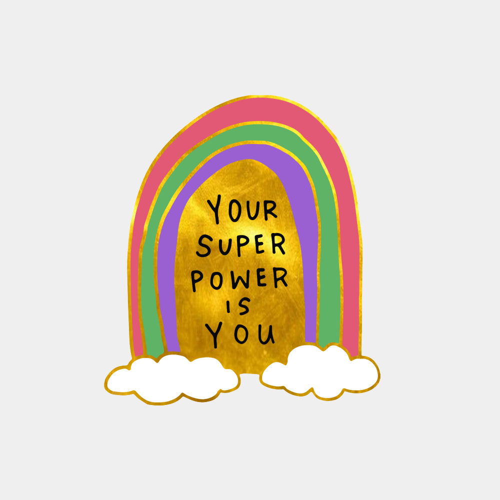 Your Super Power Is You - Enamel Pin