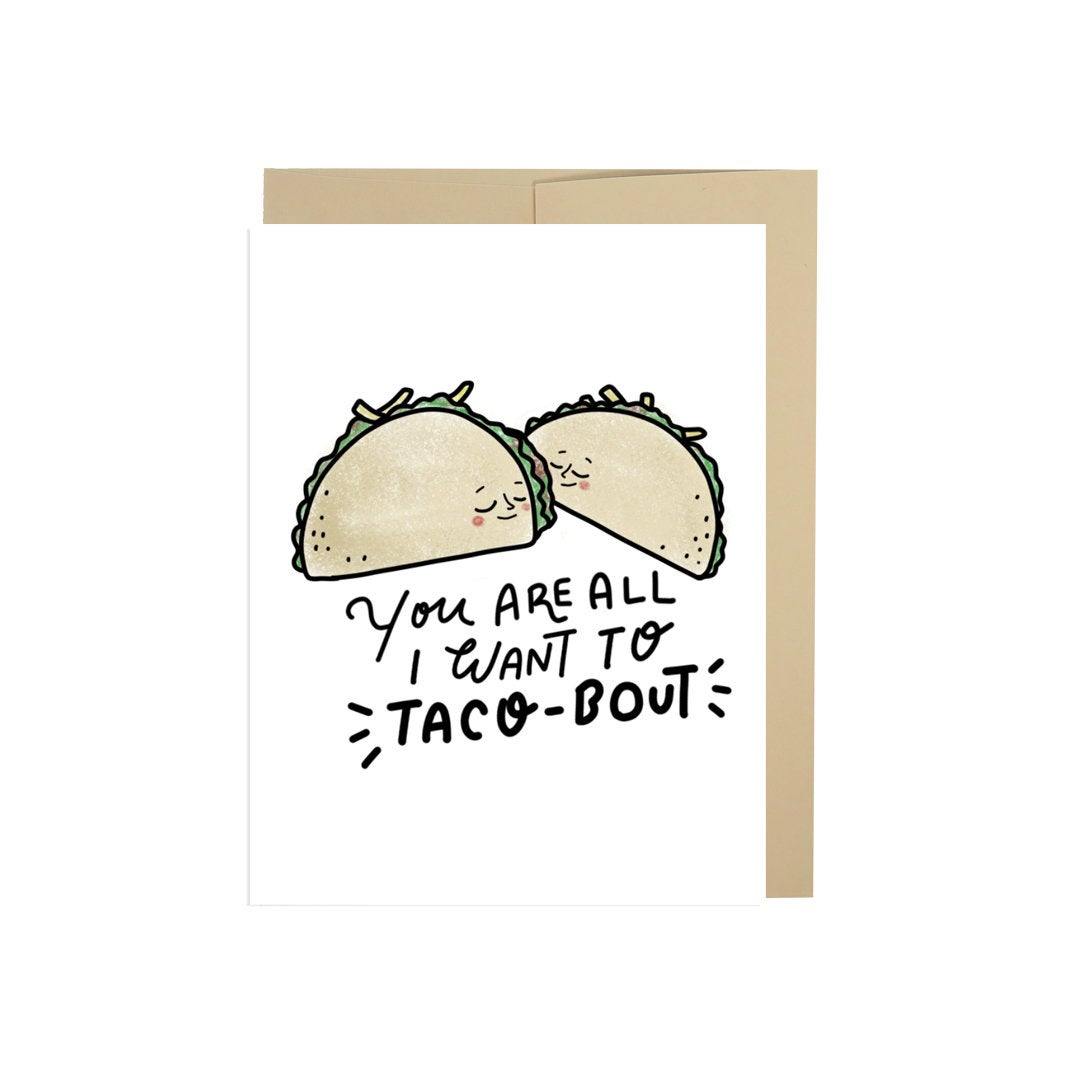 You Are All I Want to TACO-bout, Taco Card, Food, LoveRomance Card ,Valentine's Day Card,Funny Valentine's Day Card