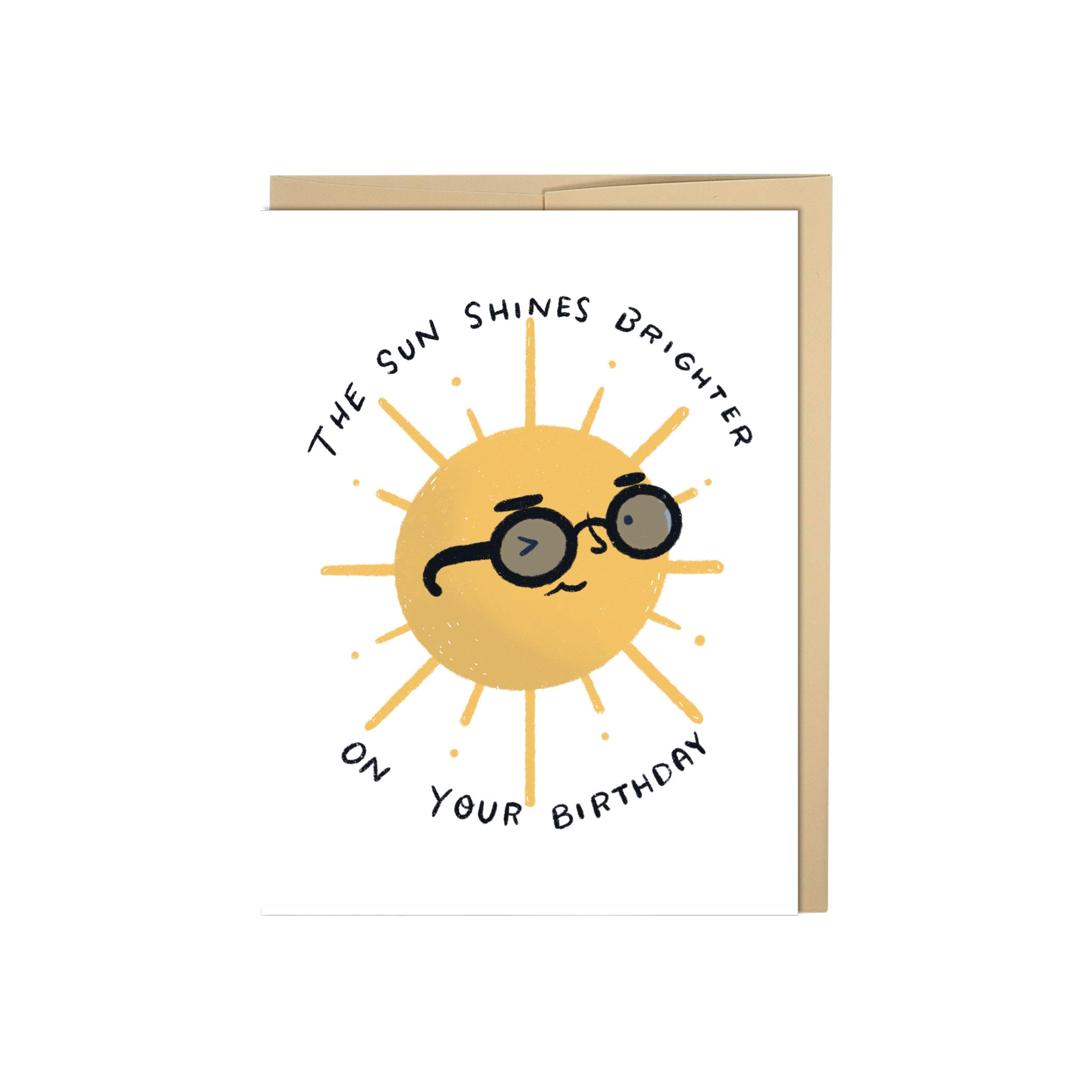 The Sun Shines Brighter On Your Birthday, Congratulations, Birthday Card, Sunshine, Friend Card, Cool Friend Card, BFF