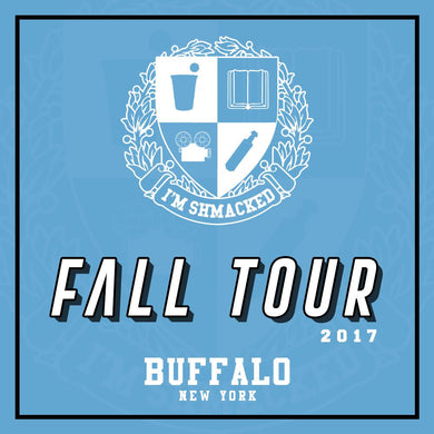 I'm Shmacked - Buffalo Ticket