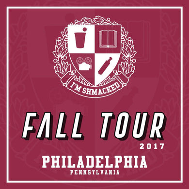 I'm Shmacked - Philadelphia Ticket - 9/23