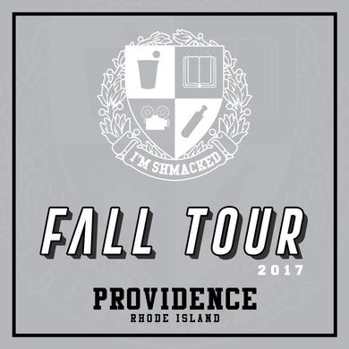 I'm Shmacked - Providence Ticket