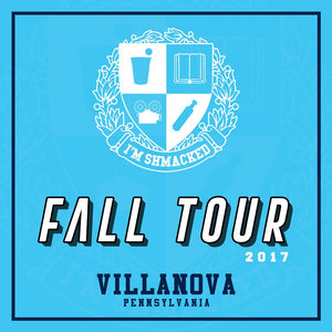 I'm Shmacked - Villanova Ticket