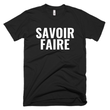 Load image into Gallery viewer, SAVOIR FAIRE T-Shirt (choose color)