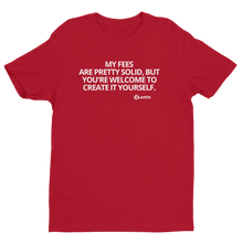 Load image into Gallery viewer, I MEAN, BE MY GUEST> Unisex T-shirt