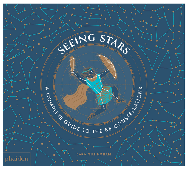 Seeing Stars: A Complete Guide to the 88 Constellations