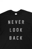 Never Look Back Tee - Black