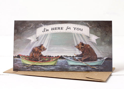 Card - I'm Here For You (Bears Boat)