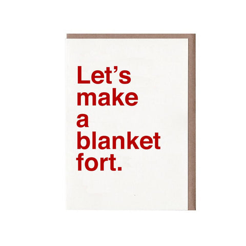 Let's Make A Blanket Fort - Card