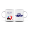 Mug Kau - Stay Awesome Always (English-015)