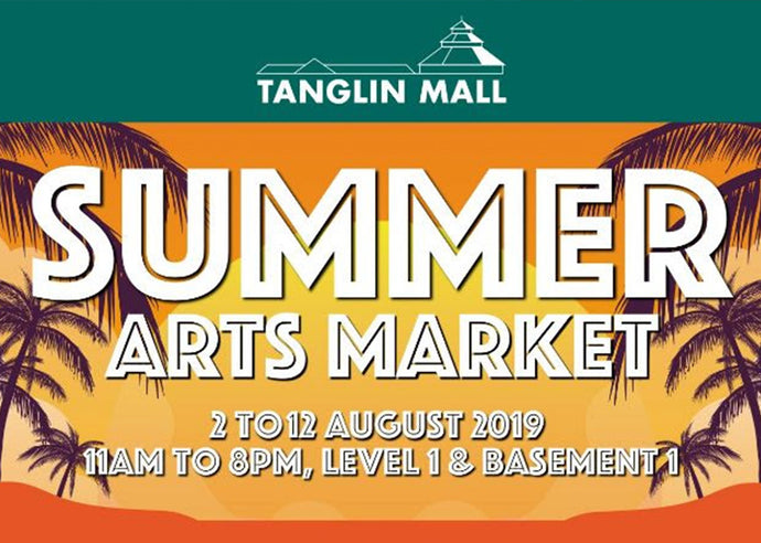 Summer Arts Market @ Tanglin Mall