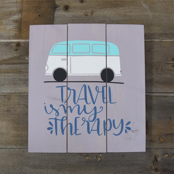 Travel is My Therapy Wood Sign
