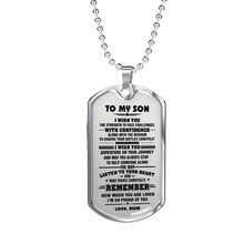Load image into Gallery viewer, SON MUM - I WISH YOU DOG TAG